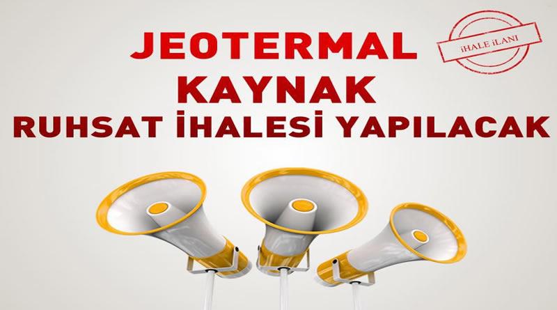 Kırşehir İl Özel İdaresi Jeotermal Kaynak Ruhsat Alanı İhalesi