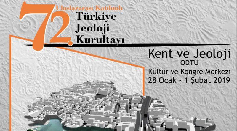 72. Türkiye Jeoloji Kurultayı 28 Ocak-01 Şubat Tarihleri Arasında Ankara'da Gerçekleştirilecek