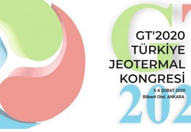Türkiye Jeotermal Kongresi GT 2020 Ankara'da Gerçekleştirilecek